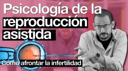 Psicología de la infertilidad y la reproducción asistida Alberto Soler