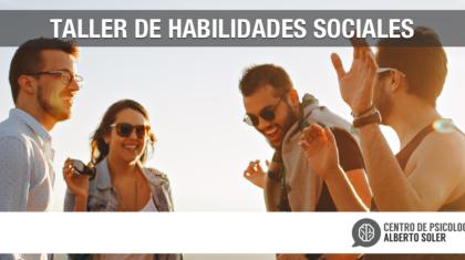 El próximo 4 de Mayo comenzará nuestro Taller de Habilidades Sociales para jóvenes y adolescentes en Valencia.