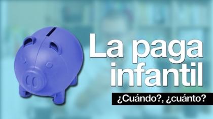 la paga infantil